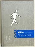 Biblia česká, Slovo na cestu, s poznámkami, pevná väzba