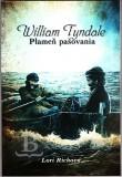 William Tyndale – Plameň pašovania