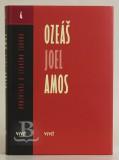 Komentár SZ – Ozeáš, Joel, Amos