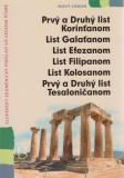 Prvý list Korinťanom až Druhý list Tesaloničanom vo veľkom písme