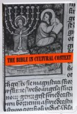 The Bible in Cultural Context