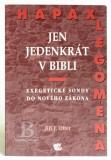 Jen jedenkrát v Bibli